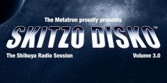 Skitzo Disko Vol. 3 – The Shibuya Radio Session