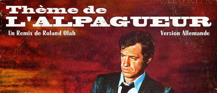 Thème de L'ALPAGUEUR (Roland Olah Remix)