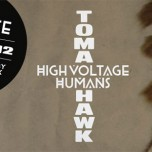 High Voltage Humans – Tomahawk EP